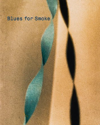 Blues for Smoke - Special Price!
