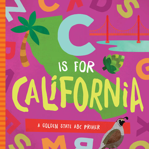 C is for California Board Book
