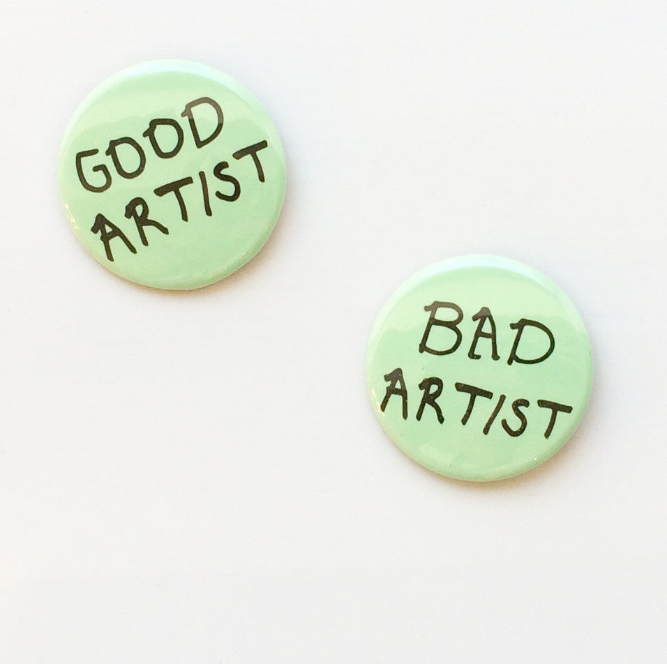 Good Artist/Bad Artist Buttons by Eggy Press
