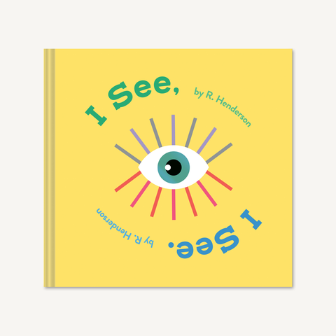 I See, I See by R. Henderson