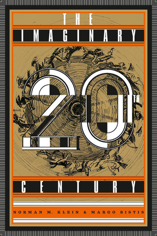 The Imaginary 20th Century (Signed)