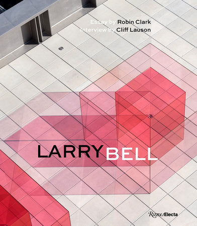 Larry Bell Monograph