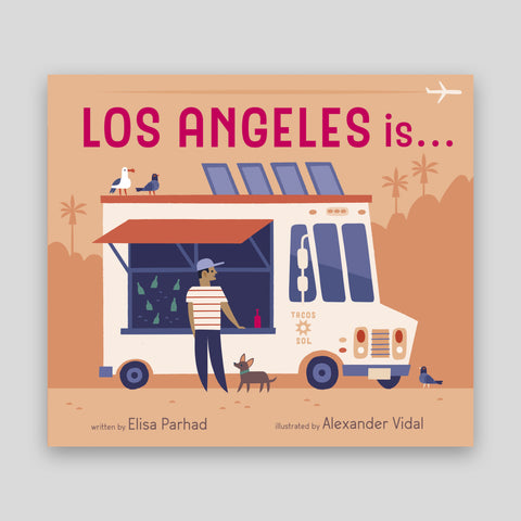 Los Angeles is... Board Book