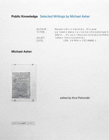 Public Knowledge: Selected Writings by Michael Asher