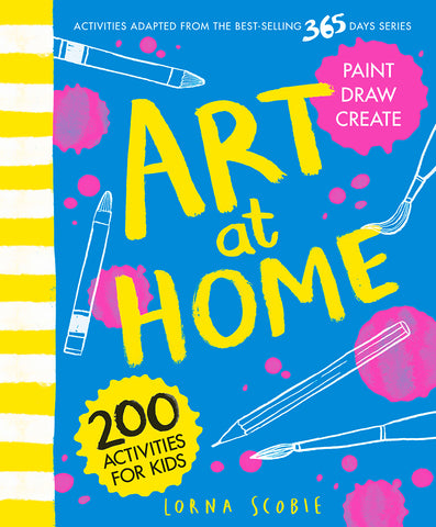 Art at Home 200 Activities For Kids