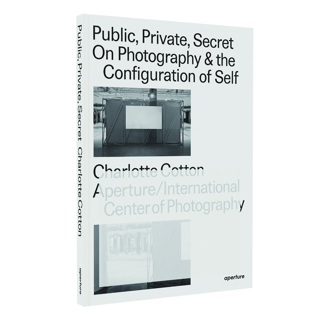Public, Private Secret by Charlotte Cotton