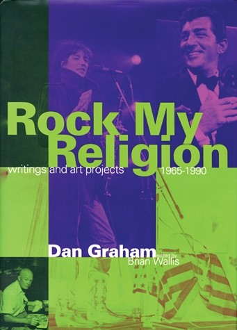 Rock My Religion: Writings and Art Projects 1965-1990