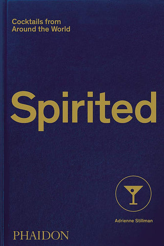 Spirited Cocktails from Around the World