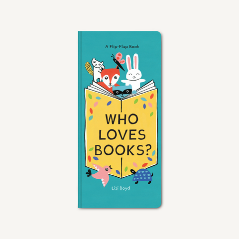 Who Loves Books? A Flip Flap Book