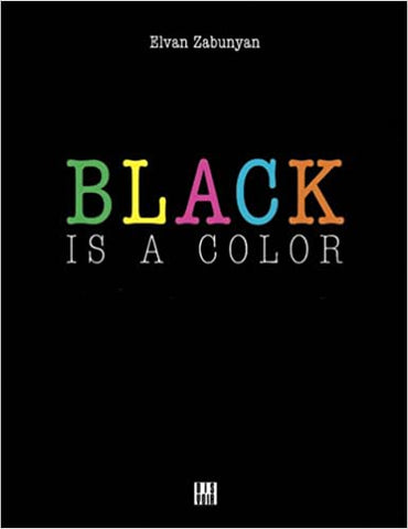 Black is a Color (A History of Contemporary African American Art)
