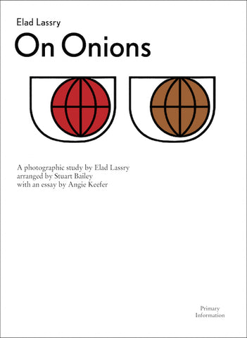 Elad Lassry: On Onions (Signed)