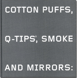 Cotton Puffs, Q-Tips©, Smoke and Mirrors: The Drawings of Ed Ruscha