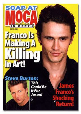 James Franco: SOAP AT MOCA Magazine