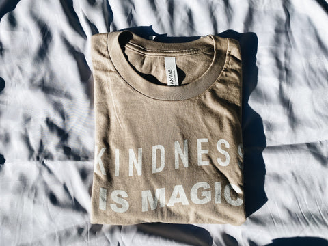 Kindness is Magic Tee in Tan