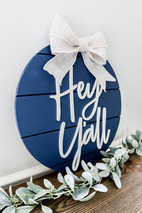 3D Hey Yall Shiplap Sign