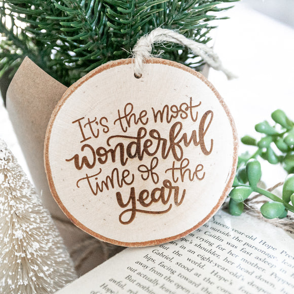 Most Wonderful Time Ornament