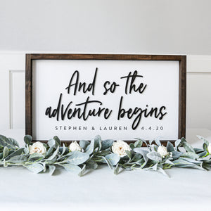 3D And So the Adventure Begins Sign — 12x22 personalized