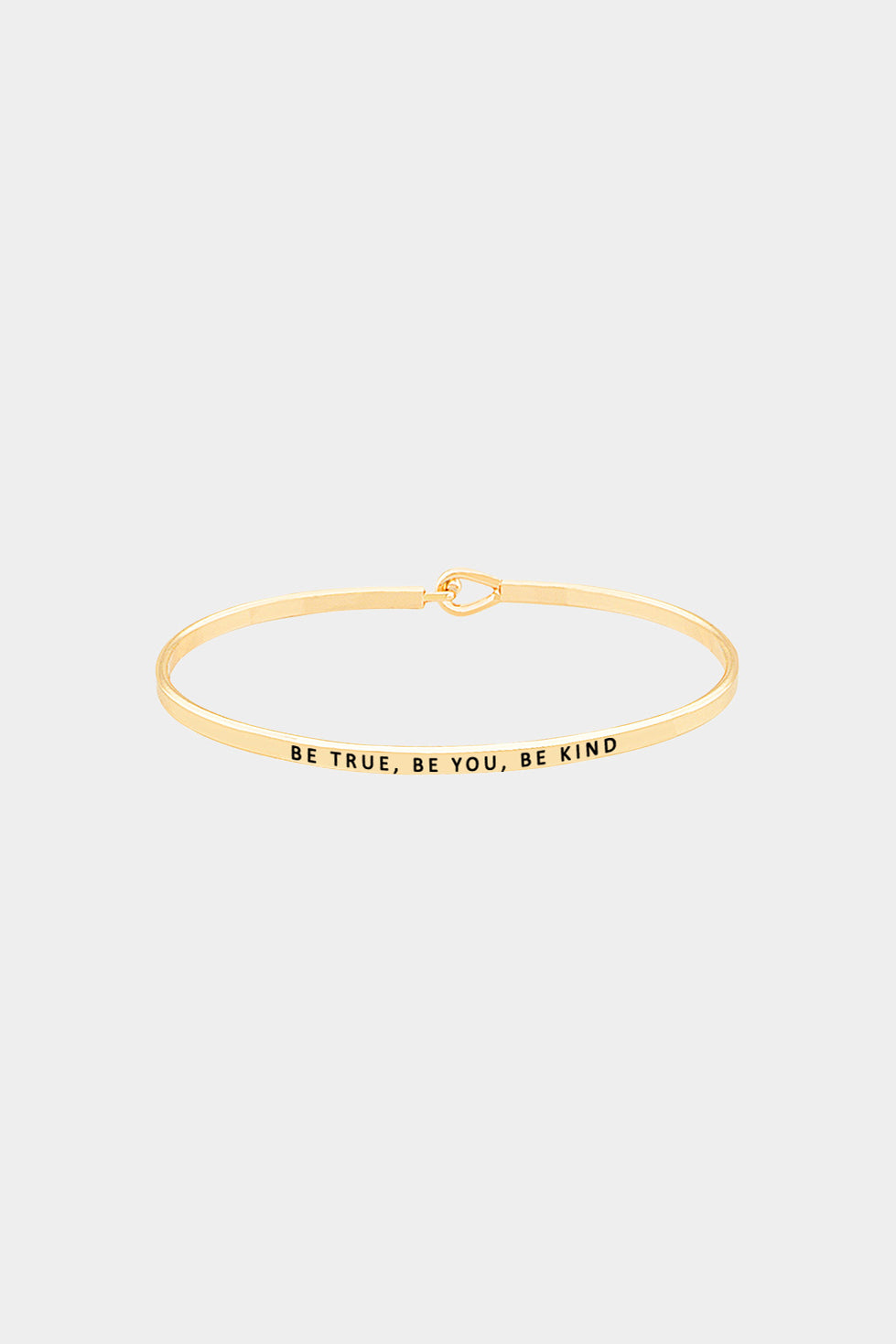 """Be True, Be You, Be Kind"" Hook Bracelet"