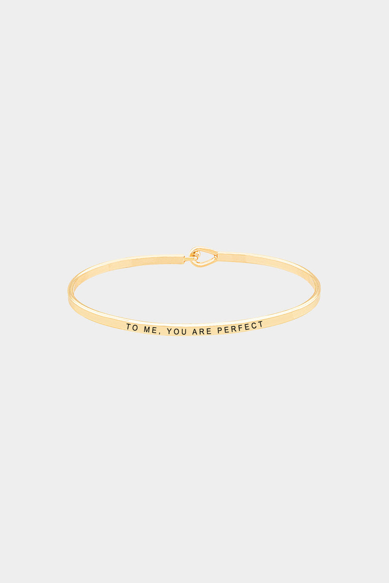 """To Me You Are Perfect"" Hook Bracelet"