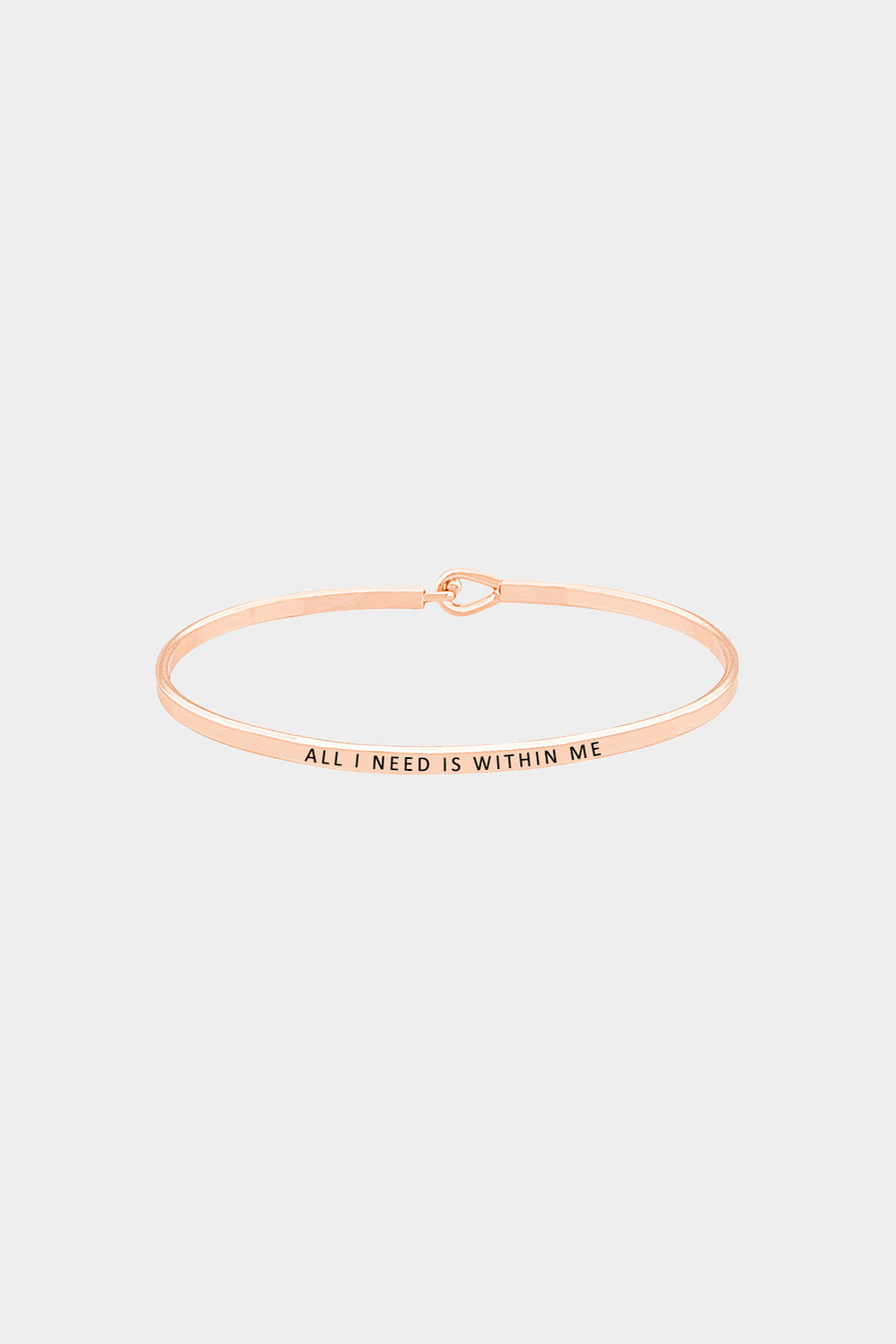 """All I need Is Within Me"" Hook Bracelet"