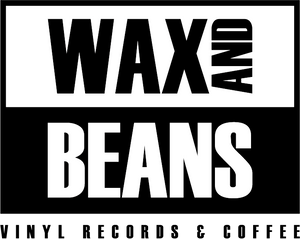 Wax and Beans