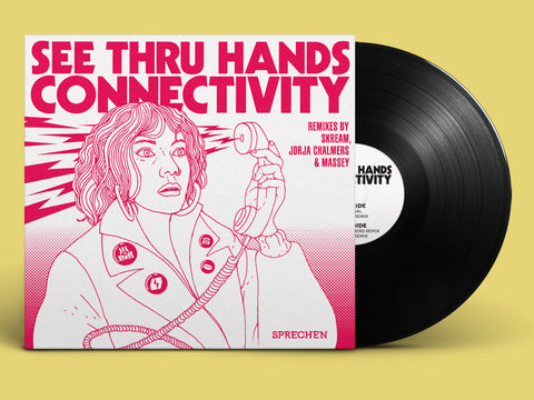 See Thru Hands - Connectivity