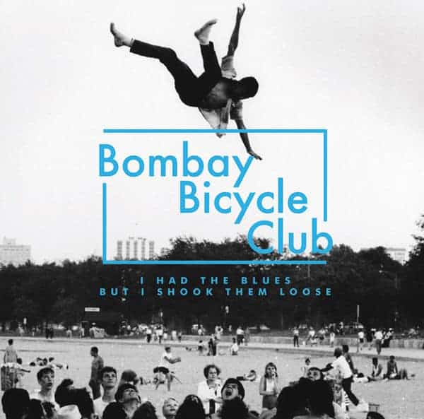 Bombay Bicycle Club - I Had The Blues But I Shook Them Loose: (Live At Brixton Academy)