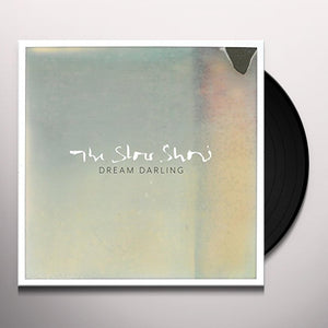 The Slow Show - Dream Darling