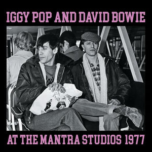 Iggy Pop & David Bowie - At The Mantra Studios 1977