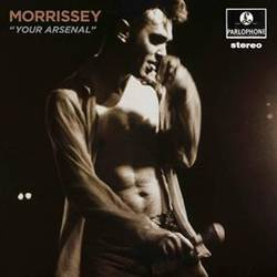 "Morrissey - ""Your Arsenal"""