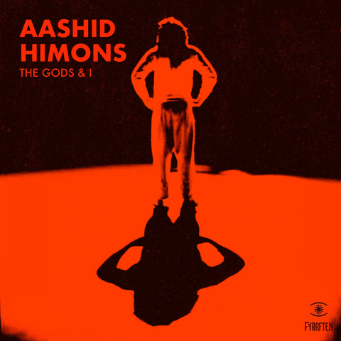 Aashid Himons - The Gods And I