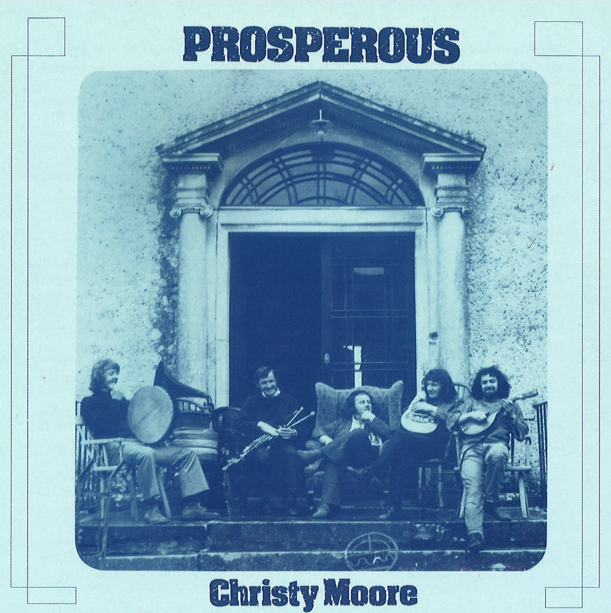 Christy Moore - Prosperous