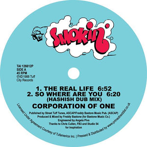 Corporation Of One - So Where Are You / The Real Life
