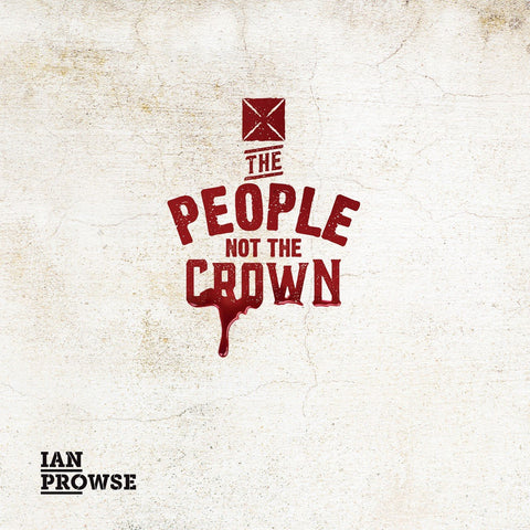 Ian Prowse - The People Not The Crown EP
