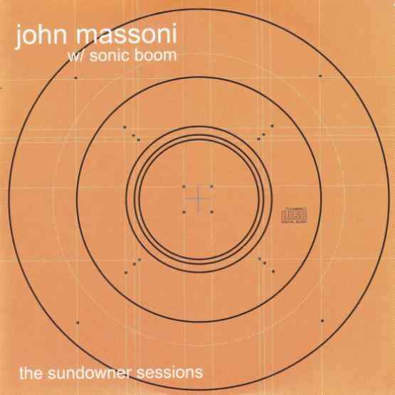 John Massoni & Sonic Boom - The Sundowner Sessions
