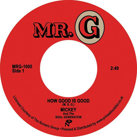 Mickey & The Soul Generation - How Good Is Good