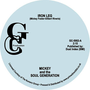 Mickey & The Soul Generation - Iron Leg