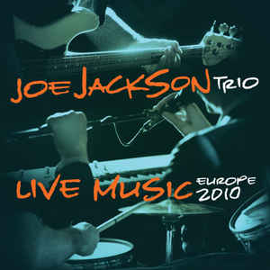 Joe Jackson - Live Music - Europe 2010 (Ltd. & numbered Orange Vinyl Edition)