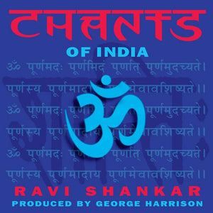Ravi Shankar - Chants Of India