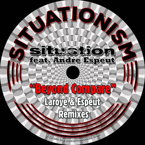 Situation featuring Andre Espeut - Beyond Compare (Laroye Remixes)