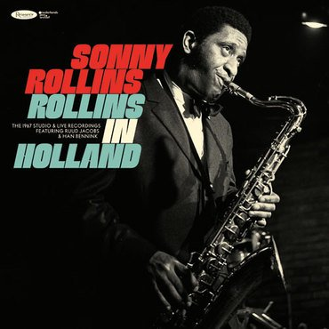 Sonny Rollins - Rollins In Holland: The 1967 Studio & Live Recordings (3LP)