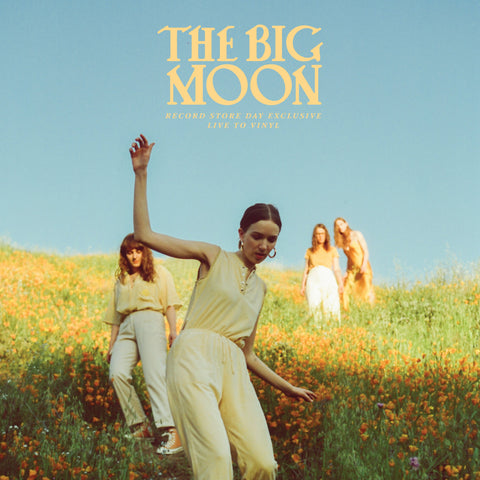 The Big Moon - Record Store Day Exclusive / Live To Vinyl