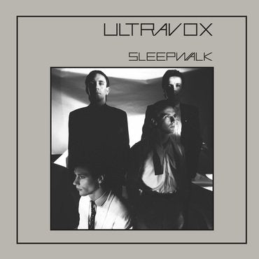 Ultravox - Sleepwalk 2020 Stereo Mix