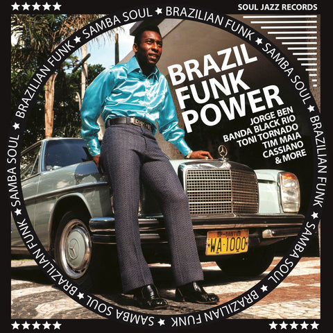 Various Artists - Soul Jazz Records Presents...Brazilian Funk Power - Brazilian Funk & Samba Soul