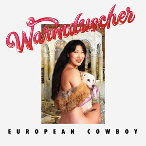 Warmduscher - European Cowboy