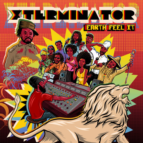 Xterminator - Earth Feel It
