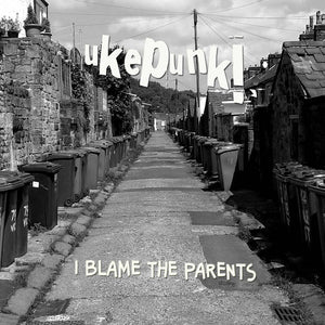 Ukepunk - I Blame The Parents