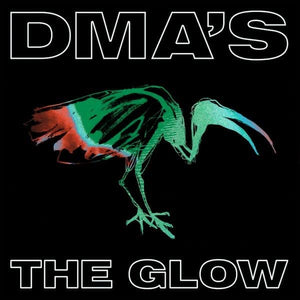 DMA's - The Glow (Black Vinyl)