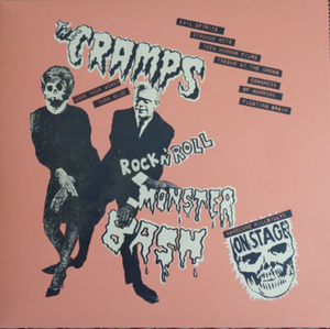 The Cramps - Rock 'N' Roll Monster Bash