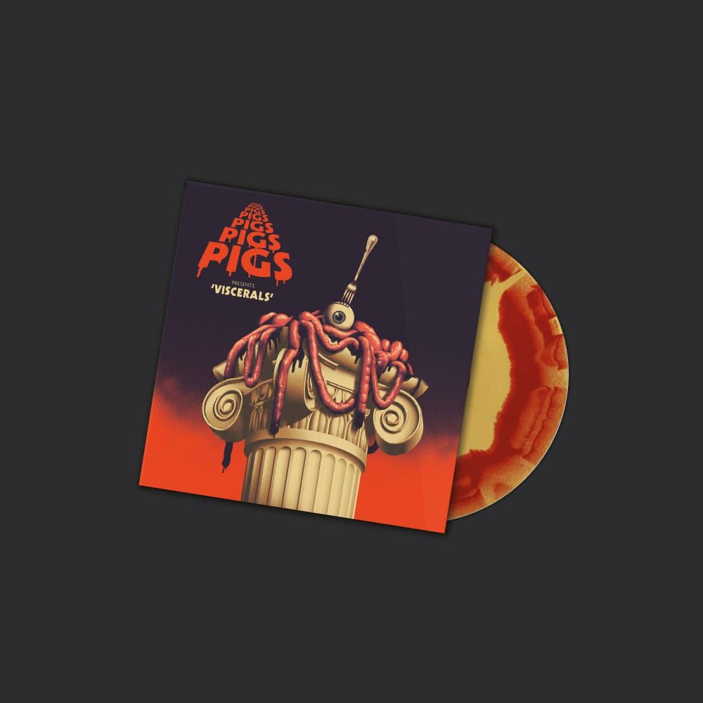 Pigs Pigs Pigs Pigs Pigs Pigs Pigs - Viscerals (Limited Edition Blood And Guts Vinyl)
